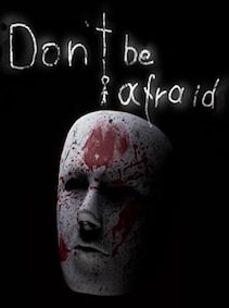 Don't Be Afraid (PC) - Steam Key - GLOBAL