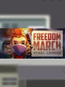 Freedom March: Rebel Leader Steam Key GLOBAL