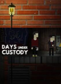 Days Under Custody Steam Key GLOBAL