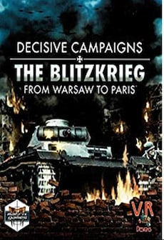 Decisive Campaigns: The Blitzkrieg from Warsaw to Paris Steam Key GLOBAL фото