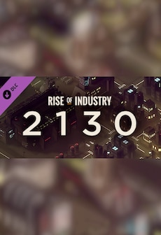 Rise of Industry: 2130 (DLC) - Steam - Key RU/CIS
