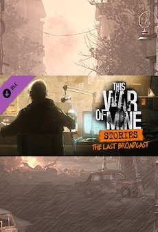 This War of Mine: Stories - The Last Broadcast (ep. 2) Steam Key GLOBAL