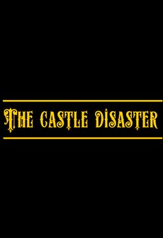 The Castle Disaster Steam Key GLOBAL