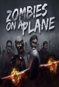 Zombies On A Plane Steam Key GLOBAL