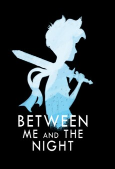 Between Me and The Night Steam Key GLOBAL