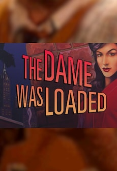 The Dame Was Loaded - Steam - Key ( GLOBAL )