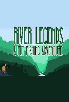 River Legends: A Fly Fishing Adventure Steam Key GLOBAL