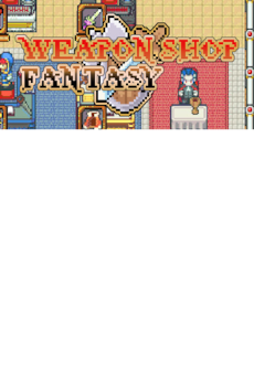 Weapon Shop Fantasy Steam Key GLOBAL