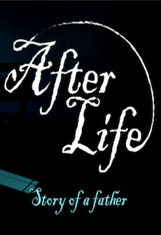 After Life - Story of a Father Steam Key GLOBAL