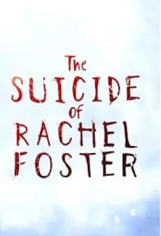 The Suicide of Rachel Foster - Steam - Key GLOBAL