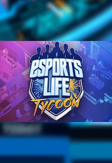 Esports Life Tycoon Steam Gift GLOBAL