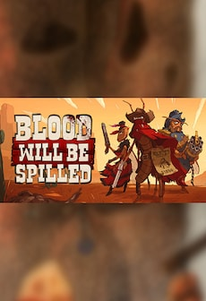 Blood will be Spilled Steam Key GLOBAL