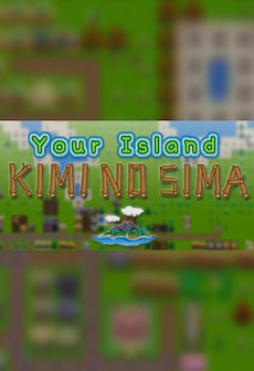Your Island -KIMI NO SIMA- Steam Key GLOBAL