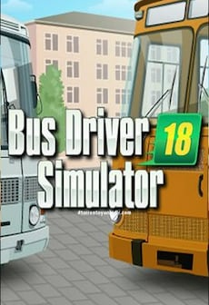 Bus Driver Simulator 2018 Steam Gift GLOBAL