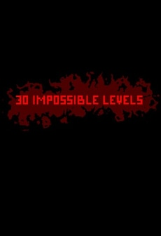 30 IMPOSSIBLE LEVELS Steam Key GLOBAL