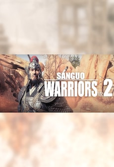 三国虎将传VR2-Sanguo Warriors VR2 Steam Key GLOBAL фото