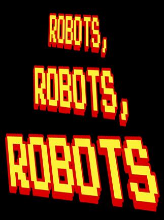 Robots, Robots, Robots IndieGameStand Key GLOBAL