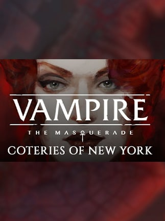 Vampire: The Masquerade - Coteries of New York - Steam - Key GLOBAL