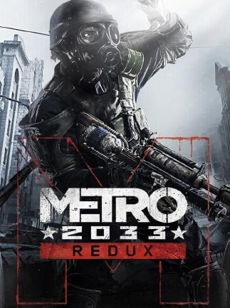 Metro 2033 Redux Steam Key GLOBAL