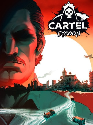 Cartel Tycoon (PC) - Steam Key - GLOBAL