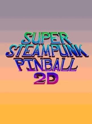 Super Steampunk Pinball 2D Steam Key GLOBAL