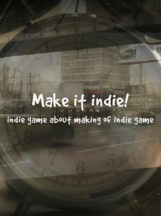 Make it indie! Steam Key GLOBAL