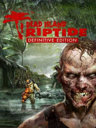 Dead Island: Riptide Definitive Edition Steam Key GLOBAL