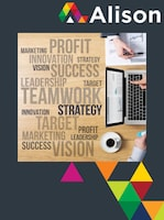 Strategic Management - Implementing and Evaluating Strategy Alison Course GLOBAL - Digital Certificate