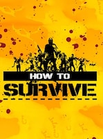 How to Survive Steam Key GLOBAL