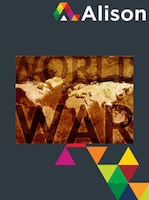 World History - World War 1 and Its Aftermath Alison Course GLOBAL - Digital Certificate