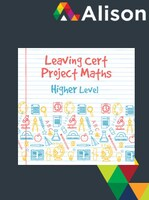 Project Maths - Higher Level Alison Course GLOBAL - Digital Certificate