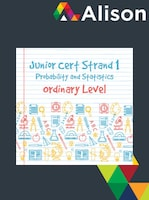 Junior Certificate Strand 1 - Ordinary Level - Probability and Statistics Alison Course GLOBAL - Digital Certificate