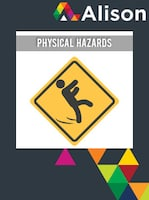 Managing Health and Safety in Healthcare - Physical Hazards Alison Course GLOBAL - Digital Certificate