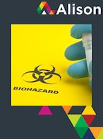 Managing Health and Safety in Healthcare - Biological Agent Hazards Alison Course GLOBAL - Digital Certificate
