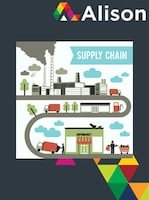Understanding Supply Chain Ecosystems Alison Course GLOBAL - Digital Certificate