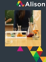 Chemistry - The Nature of Substances Alison Course GLOBAL - Digital Certificate