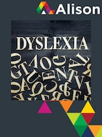 Understanding Dyslexia Alison Course GLOBAL - Digital Certificate