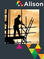 Health & Safety for Scaffolds and Scaffolding Work Alison Course GLOBAL - Digital Certificate