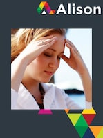 Stress Management - Techniques for Coping with Stress Alison Course GLOBAL - Digital Certificate