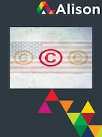 Introduction to Copyright Law in America Alison Course GLOBAL - Digital Certificate