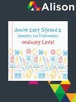 Junior Certificate Strand 2 - Ordinary Level - Geometry and Trigonometry Alison Course GLOBAL - Digital Certificate