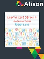Strand 3 Higher Level Numbers and Shapes Alison Course GLOBAL - Digital Certificate