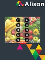 Human Nutrition - Introduction to Micronutrients Alison Course GLOBAL - Digital Certificate