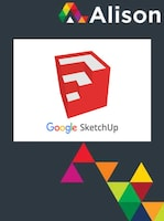 Google SketchUp for 3D Modelling Alison Course GLOBAL - Digital Certificate