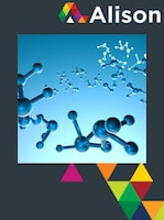 Chemistry - Molecules and their Composition Alison Course GLOBAL - Digital Certificate