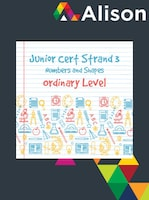 Junior Certificate Strand 3 - Ordinary Level - Numbers and Shapes Alison Course GLOBAL - Digital Certificate