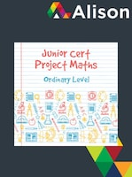 Junior Certificate Project Maths - Ordinary Level Alison Course GLOBAL - Digital Certificate