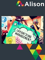 Fundamentals of Operations Management Alison Course GLOBAL - Digital Certificate