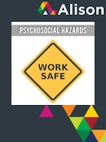 Managing Health and Safety in Healthcare - Psychosocial Hazards Alison Course GLOBAL - Digital Certificate