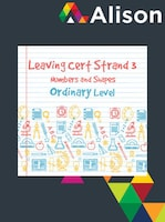Strand 3 Ordinary Level Numbers and Shapes Alison Course GLOBAL - Digital Certificate